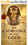 The Knowledge of the Gods: Mysticism And Spirituality (New Age)