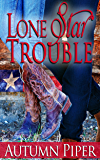 Lone Star Trouble: A Rocky Peak story (Love-n-Trouble Book 1)