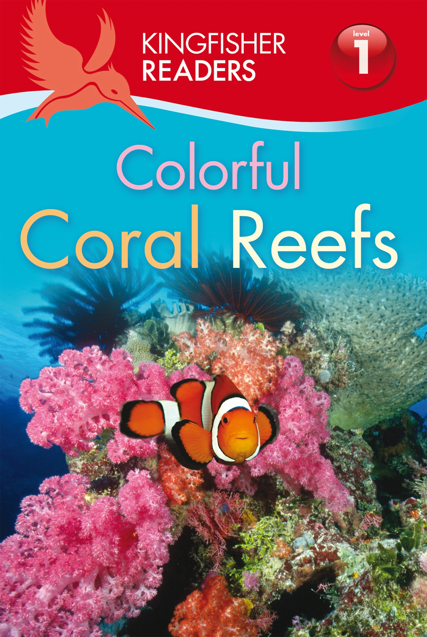 Kingfisher Readers L1: Colorful Coral Reefs pdf