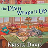 The Diva Wraps It Up: Domestic Diva Series, Book 8