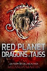 Red Planet Dragons of Tajss (Book Zero): A SciFi Alien Romance Kindle Edition