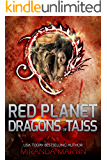 Red Planet Dragons of Tajss: A SciFi Alien Romance (Red Planet Jungle Book 1)
