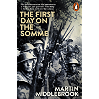The First Day on the Somme: 1 July 1916 (Penguin History)