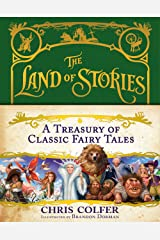 A Treasury of Classic Fairy Tales (The Land of Stories) Kindle Edition