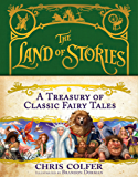 A Treasury of Classic Fairy Tales (The Land of Stories Book 1) (English Edition)