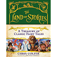 A Treasury of Classic Fairy Tales (The Land of Stories Book 1)