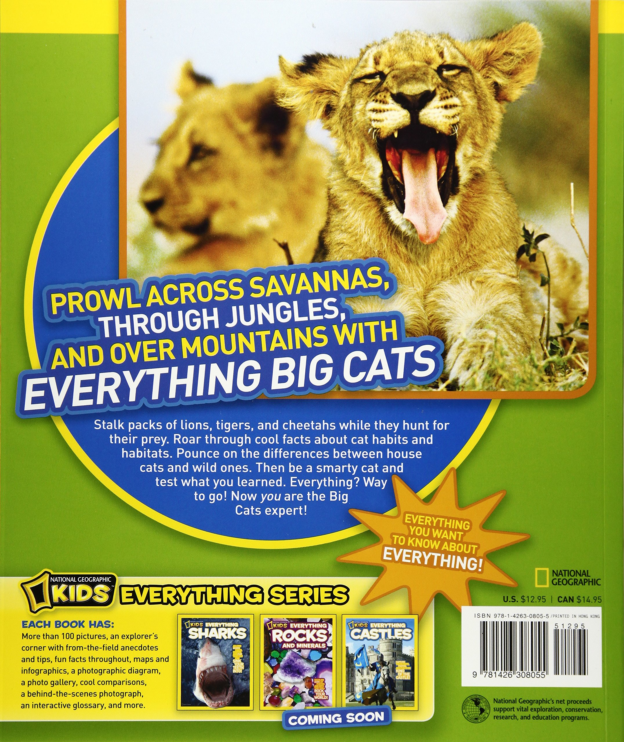 National Geographic Kids Everything Big Cats: Pictures to Purr About and  Info to Make You Roar!: Elizabeth Carney: 9781426308055: Amazon.com: Books
