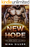 New Hope (The New Earth Colonies Book 1)