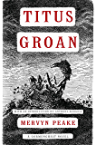 Titus Groan (Gormenghast Book 1)