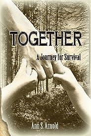Together: A Journey for Survival