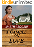 A Gamble on Love (Love on the Range Book 3)
