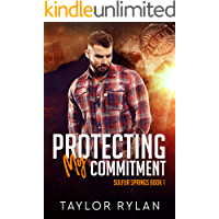 Protecting My Commitment: Sulfur Springs Book 1