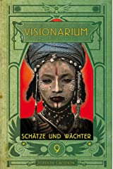 VISIONARIUM 9: Schätze und Wächter (German Edition) Kindle Edition
