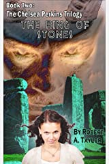 The Ring Of Stones (The Chelsea Perkins Trilogy Book 2) Kindle Edition