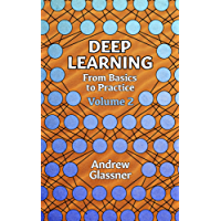 Deep Learning, Vol. 2: From Basics to Practice (English Edition)