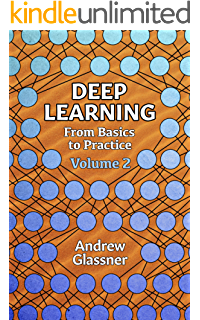 Amazon com: Deep Learning, Vol  1: From Basics to Practice
