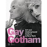 Gay Gotham: Art and Underground Culture in New York
