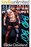 American Bad Boy: A Military Romance (Bad Boy Series Book 1)