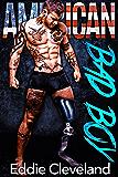 American Bad Boy: A Military Romance (Bad Boy Series Book 1)