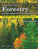 Objective set of Forestry for all Competitive examinations (ASRB NET, SET, JRF and SRF Solved Questions