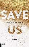 Save Us (Maxton Hall Reihe 3) (German Edition)
