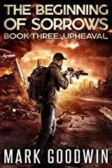 Upheaval: An Apocalyptic End-Times Thriller (The Beginning of Sorrows Book 3) Kindle Edition
