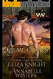 Kiss Me, Cowboy (Wicked Women Book 3)