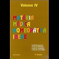 Matéria Médica: Volume IV (Coleção Matéria Médica Livro 4)