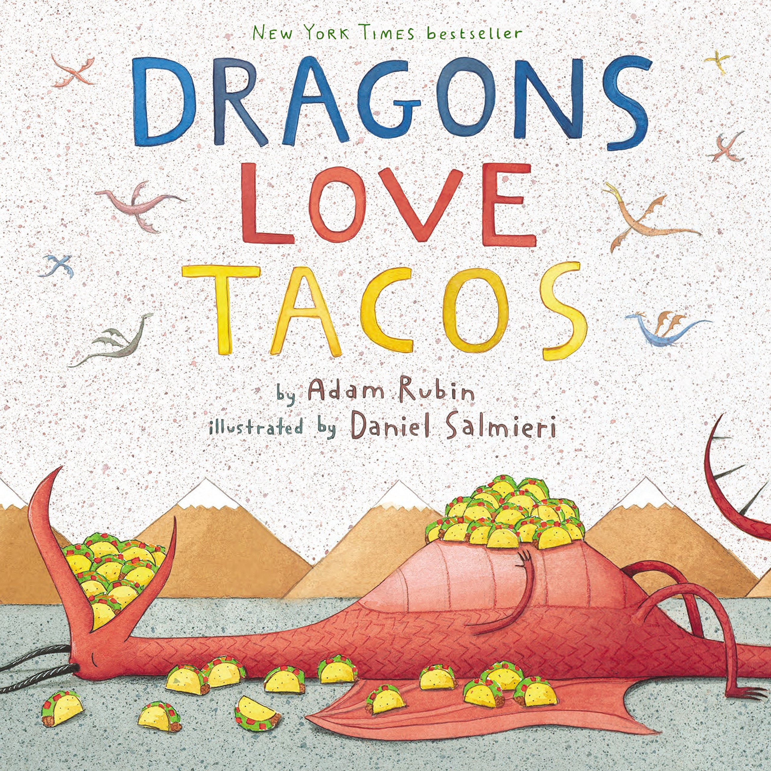 Dragons Love Tacos: Adam Rubin, Daniel Salmieri: 8601300500287: Amazon.com:  Books
