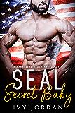 SEAL's Secret Baby (A Navy SEAL Romance) (SEAL Brotherhood #4)