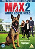 Max 2: White House Hero [DVD + Digital Download] [2017]