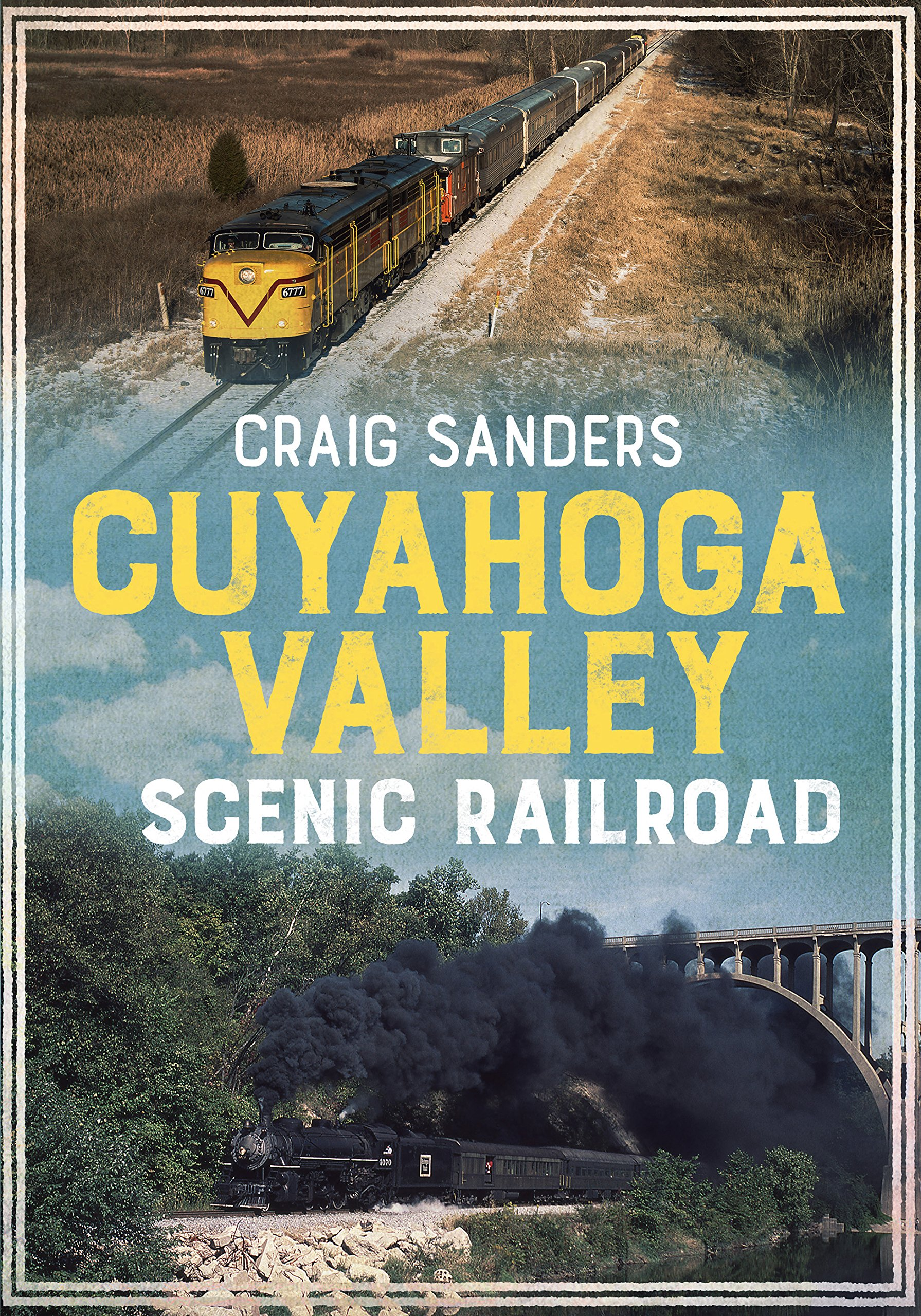 Cuyahoga Valley Scenic Railroad (America Through Time)