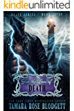 For the Love of Death (#7): New Adult Dark Paranormal/Sci-fi Romance (The Death Series)