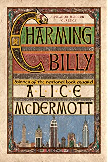 Charming Billy A Novel Picador Modern Classics