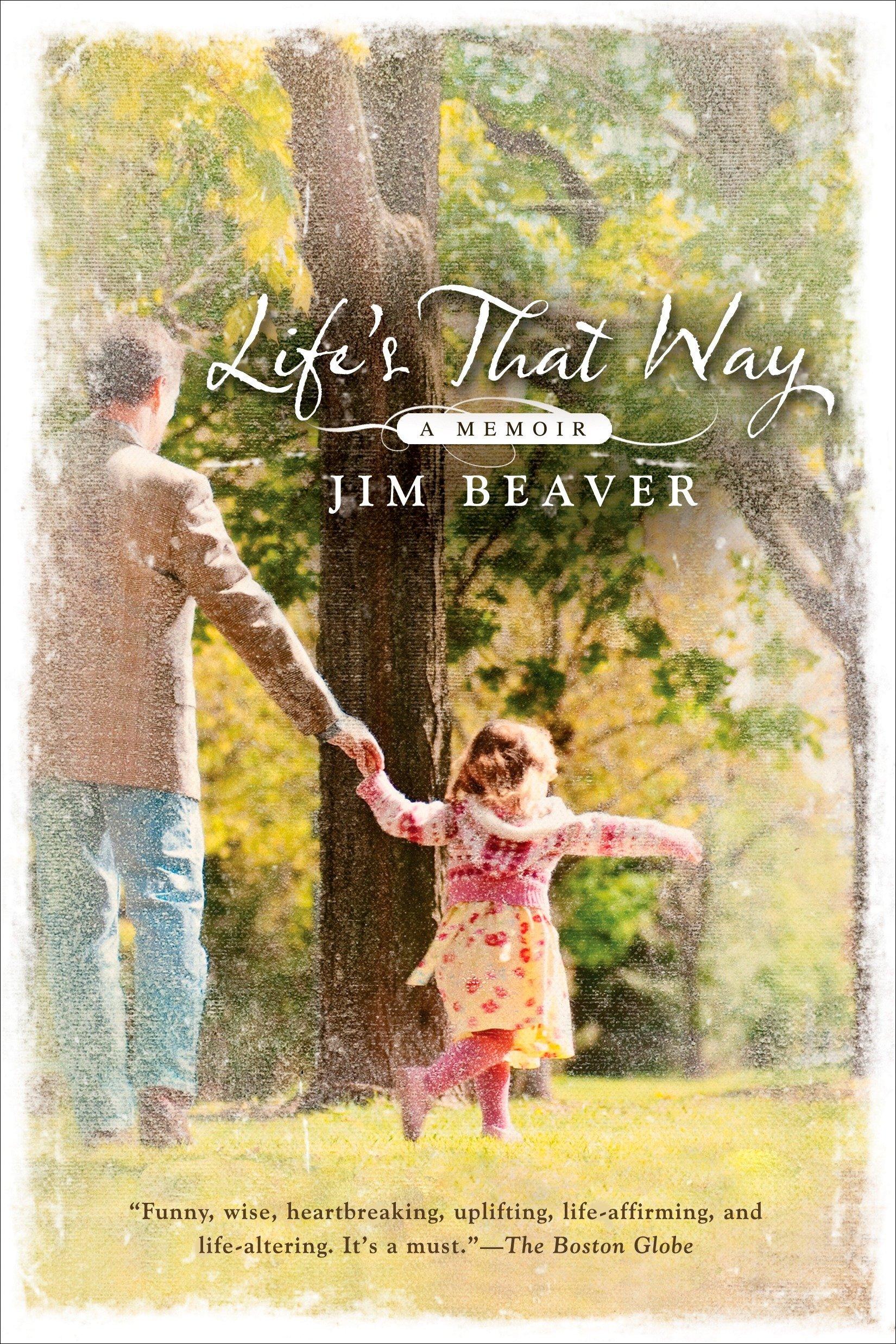 Read Online Life's That Way: A Memoir pdf epub