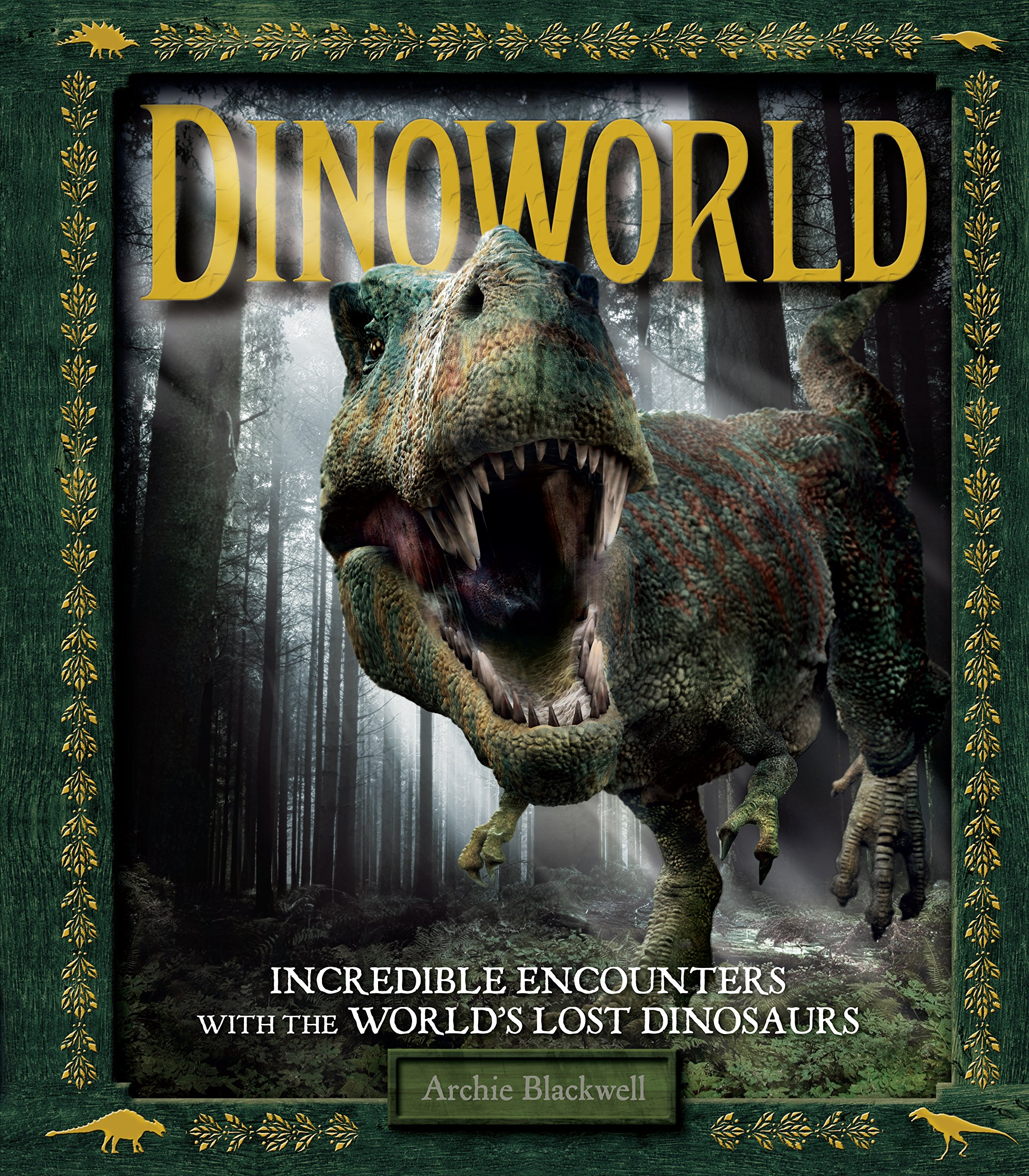 Secrets of the Dinosaur World: Come Face-to-Face with Jurassic Beasts and Prehistoric Creatures PDF