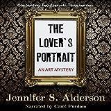 The Lover's Portrait: An Art Mystery: The Adventures of Zelda Richardson, Volume 2