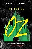 El fin de Oz (Roca Juvenil)