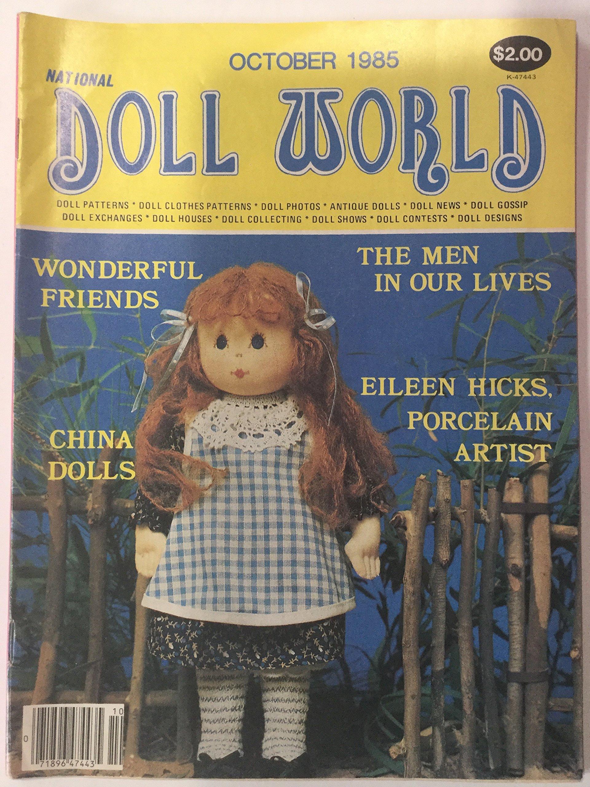 NATIONAL DOLL WORLD September / October 1985 (Magazine, The Magazine for Doll Lovers, China Dolls, Eileen Hicks, Porcelain Artist, Wonderful Friends)