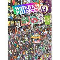 Where's Prince?: Search for Prince in 1999, Purple Rain, Paisley Park and more...