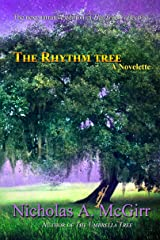 The Rhythm Tree: a novelette (The Tree Collection Book 3) Kindle Edition