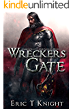 Wreckers Gate (Immortality and Chaos Book 1) (English Edition)