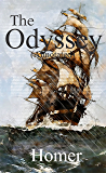 THE ODYSSEY (Annotated) (English Edition)