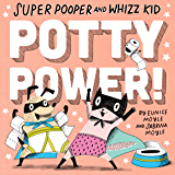 Super Pooper and Whizz Kid: Potty Power! (A Hello!Lucky Book)