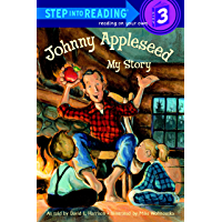 Johnny Appleseed: My Story (Step into Reading) (English Edition)