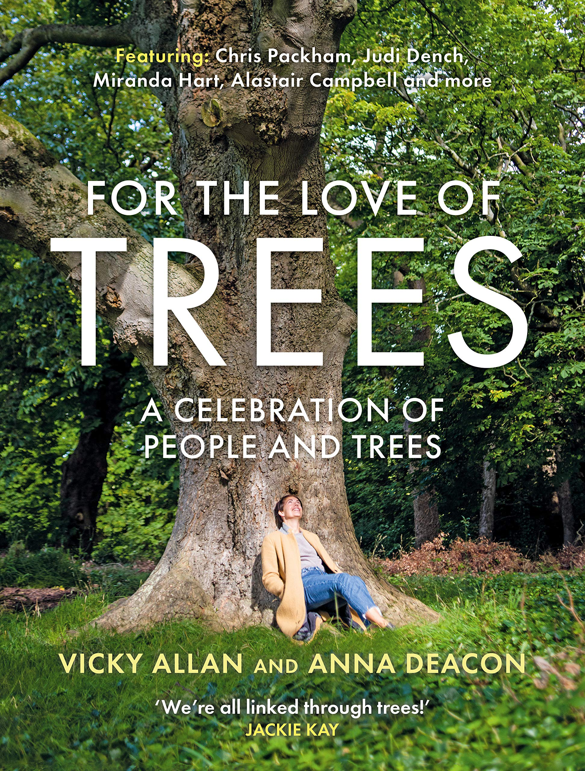 For the Love of Trees: Amazon.co.uk: Vicky Allan, Anna Deacon:  9781785303098: Books