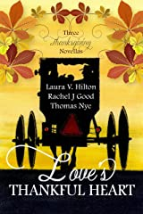 Love's Thankful Heart Kindle Edition