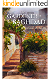 The Gardener of Baghdad (English Edition)