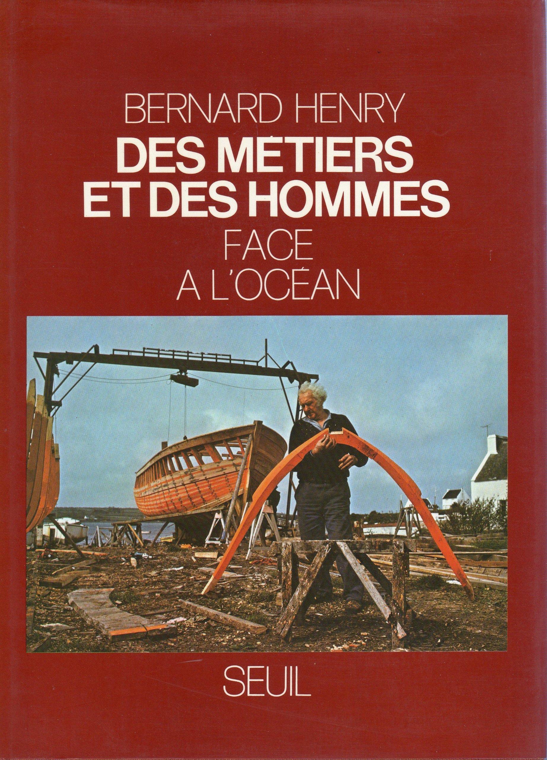 Des Metiers et des Hommes: Face à l'océan - Tome 5 Relié – 1 novembre 1980 Henry Bernard Seuil 2020056658 9782020056656_DMEDIA_US