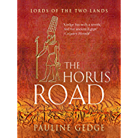 The Horus Road (Lords of the Two Lands Historical Adventures Book 3) (English Edition)